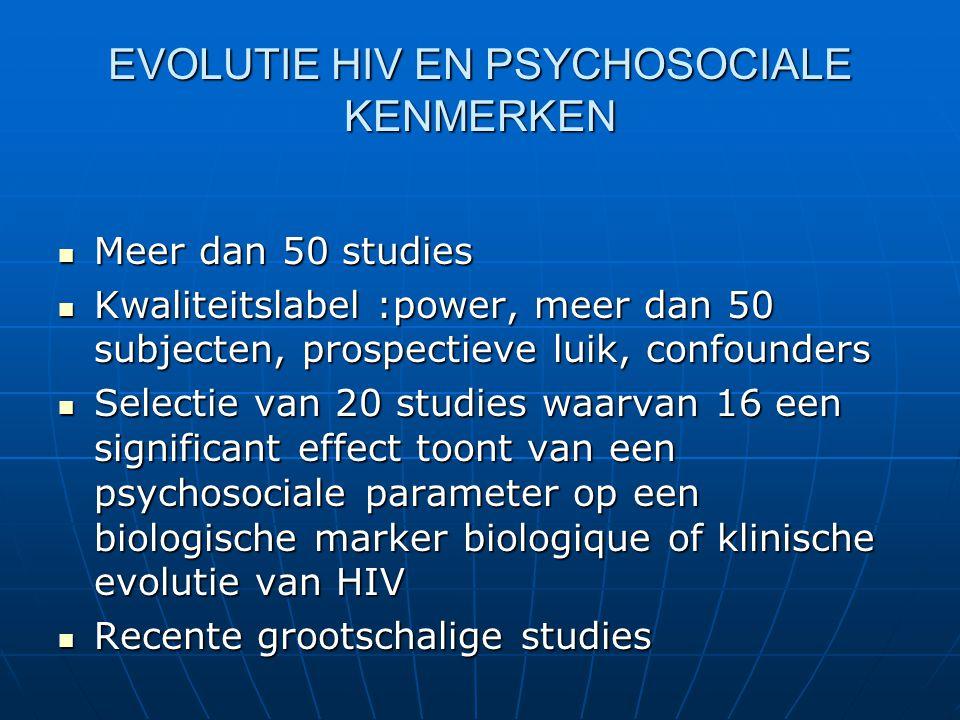 EVOLUTIE HIV EN PSYCHOSOCIALE KENMERKEN
