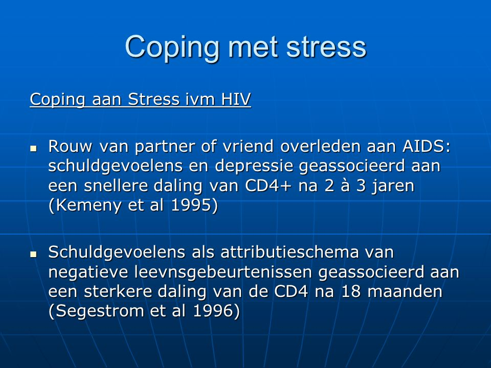 Coping met stress Coping aan Stress ivm HIV