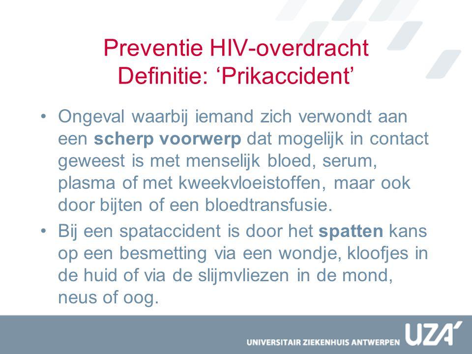 Preventie HIV-overdracht Definitie: 'Prikaccident'