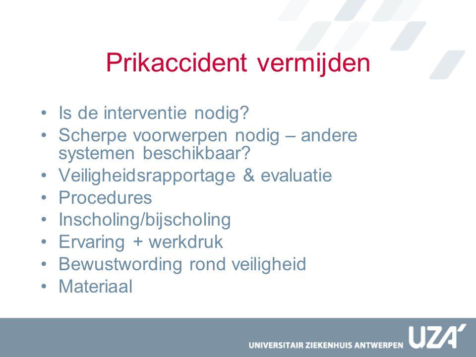 Prikaccident vermijden