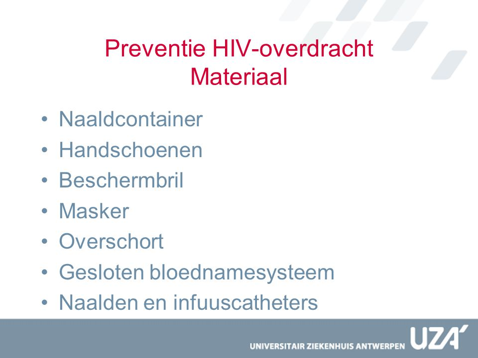 Preventie HIV-overdracht Materiaal