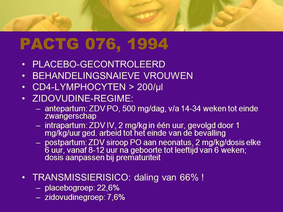 PACTG 076, 1994 PLACEBO-GECONTROLEERD BEHANDELINGSNAIEVE VROUWEN