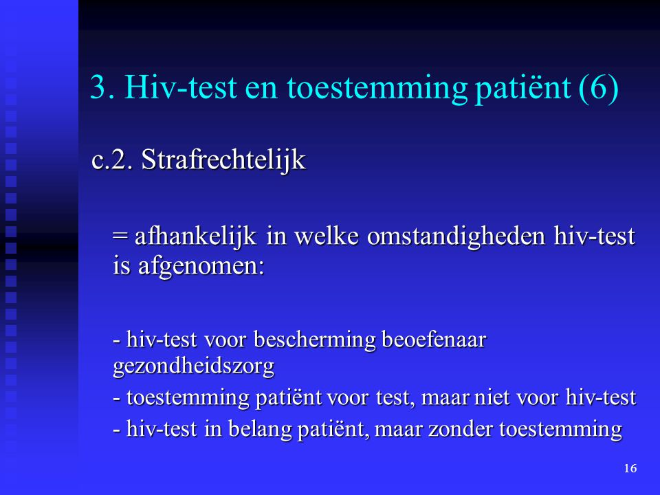 3. Hiv-test en toestemming patiënt (6)
