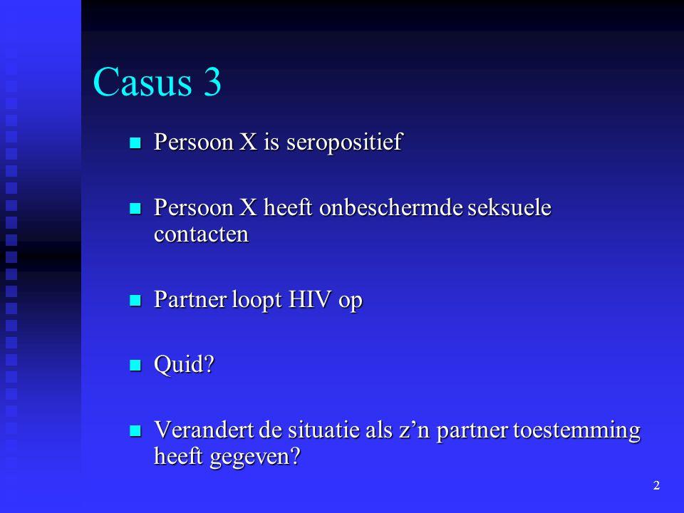 Casus 3 Persoon X is seropositief