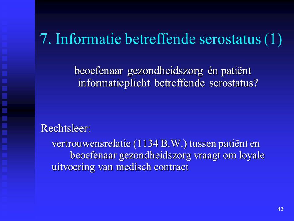 7. Informatie betreffende serostatus (1)