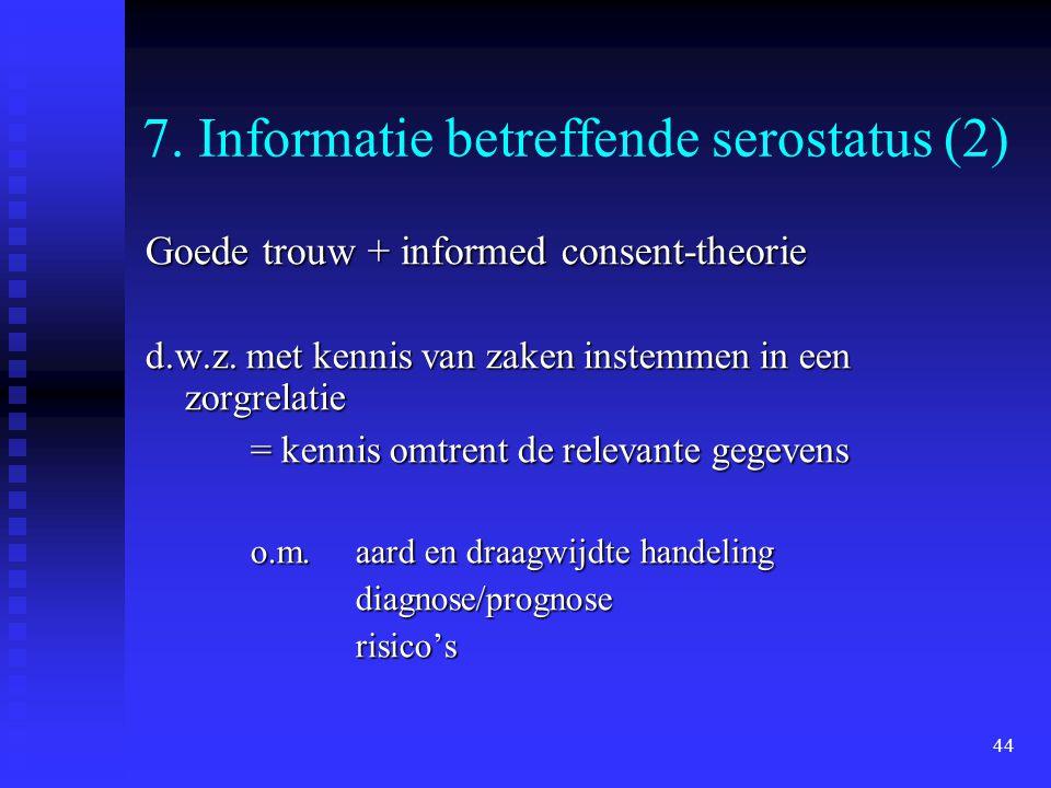 7. Informatie betreffende serostatus (2)
