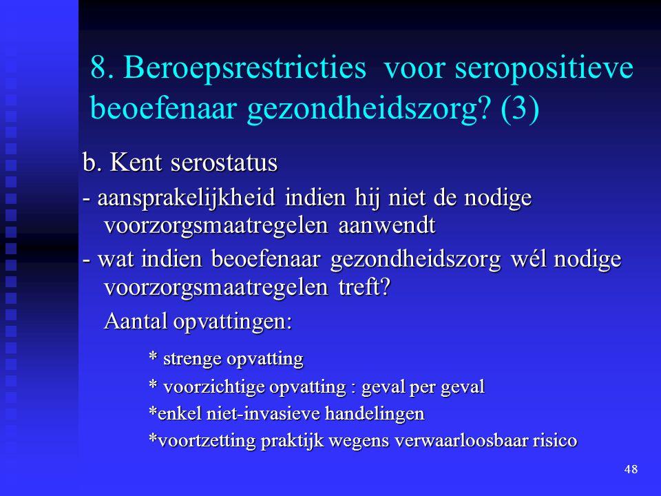 8. Beroepsrestricties voor seropositieve beoefenaar gezondheidszorg