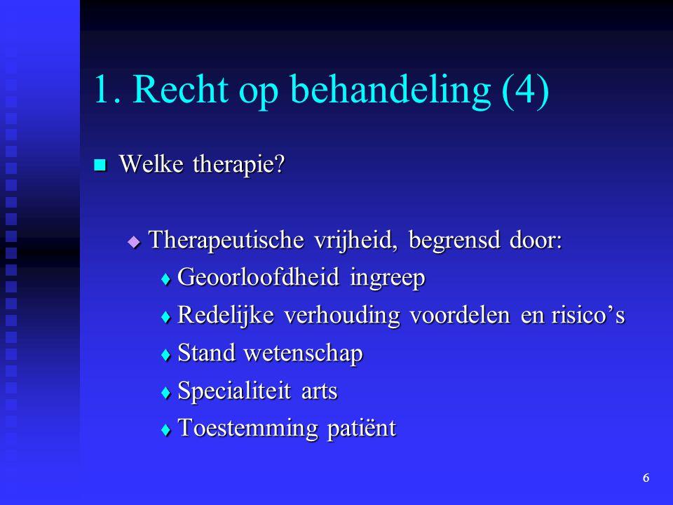 1. Recht op behandeling (4)