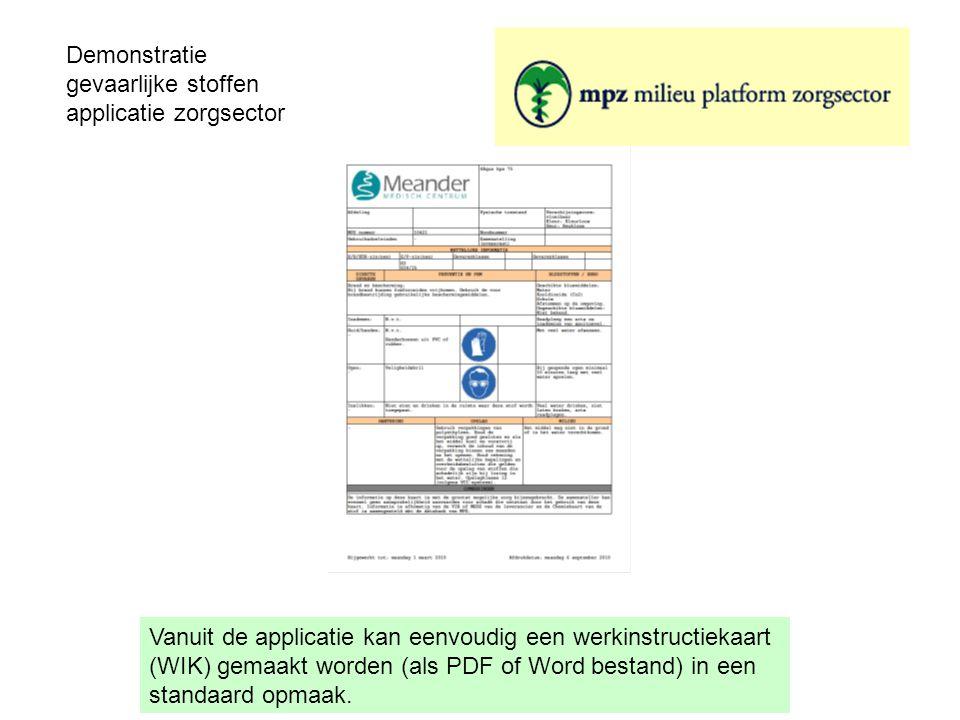 Vanuit de applicatie kan eenvoudig een werkinstructiekaart (WIK) gemaakt worden (als PDF of Word bestand) in een standaard opmaak.