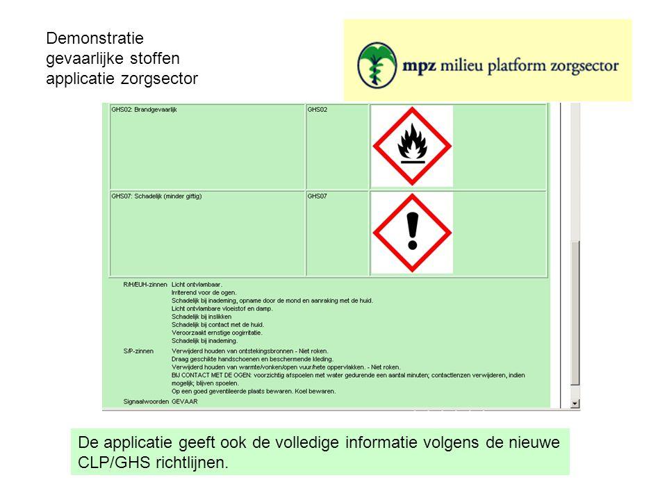 De applicatie geeft ook de volledige informatie volgens de nieuwe CLP/GHS richtlijnen.