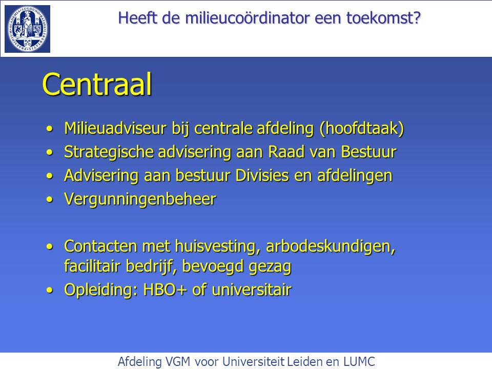 Centraal Milieuadviseur bij centrale afdeling (hoofdtaak)