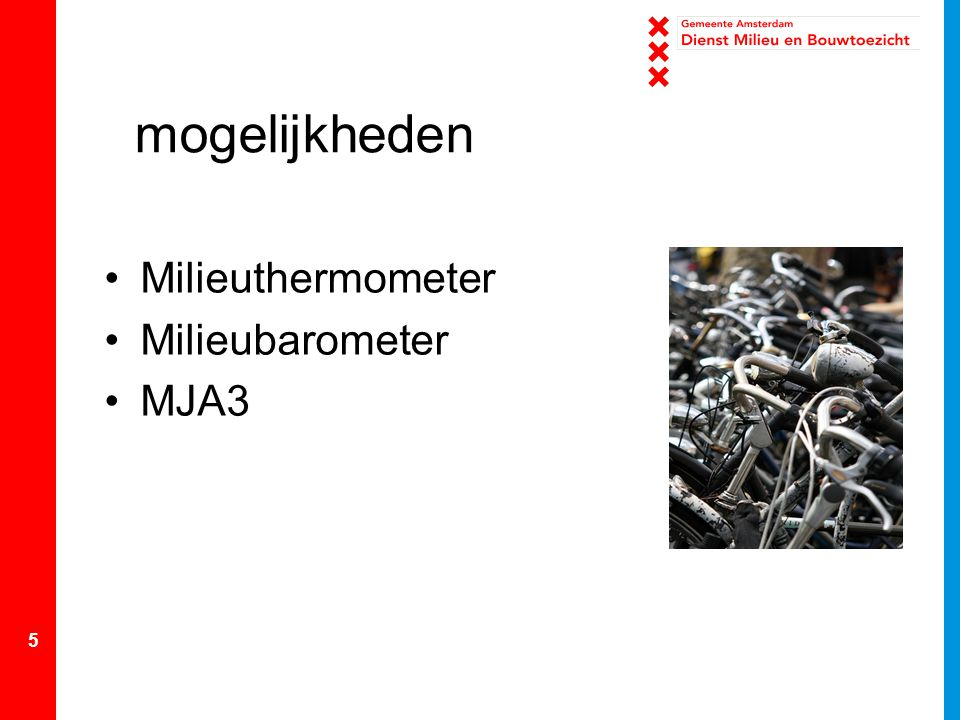 mogelijkheden Milieuthermometer Milieubarometer MJA3