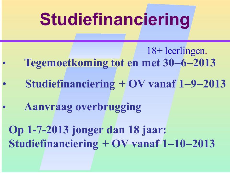 Studiefinanciering Studiefinanciering + OV vanaf 192013