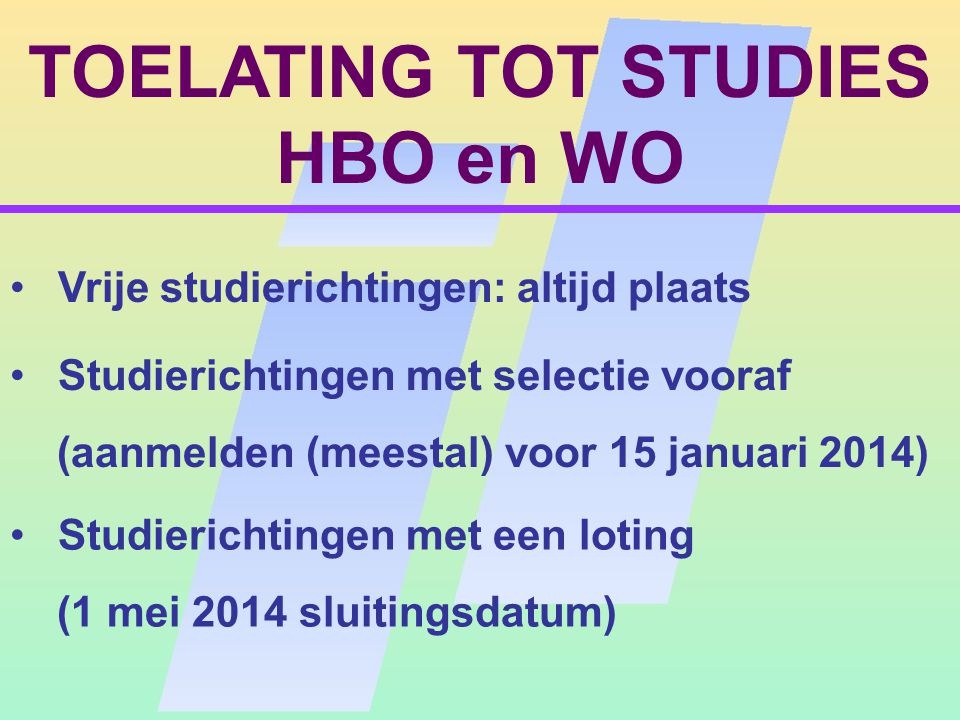 TOELATING TOT STUDIES HBO en WO