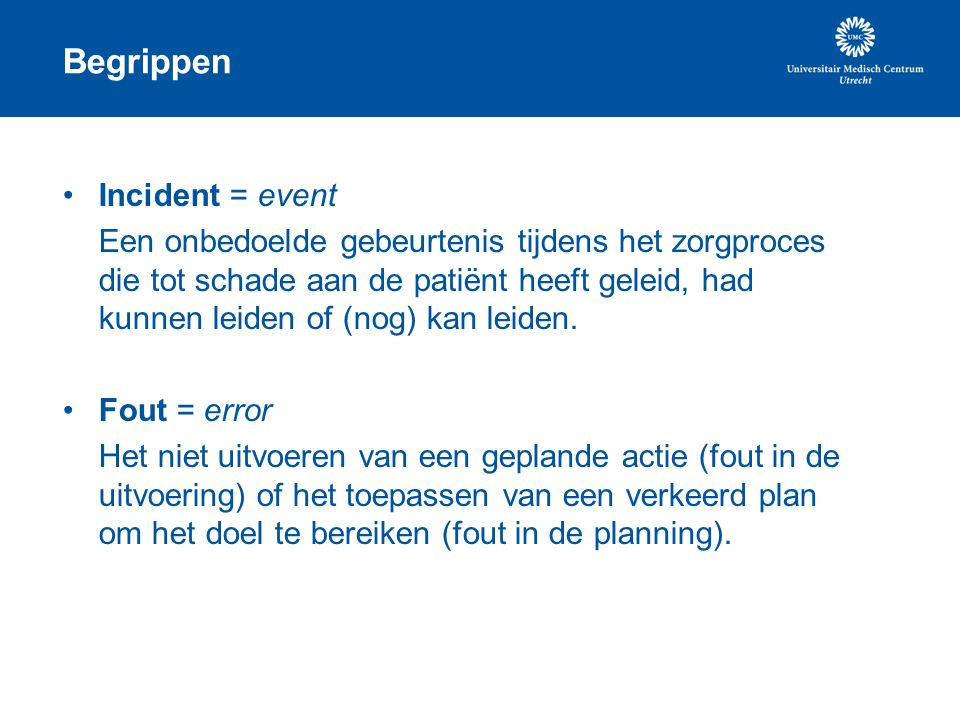 Begrippen Incident = event