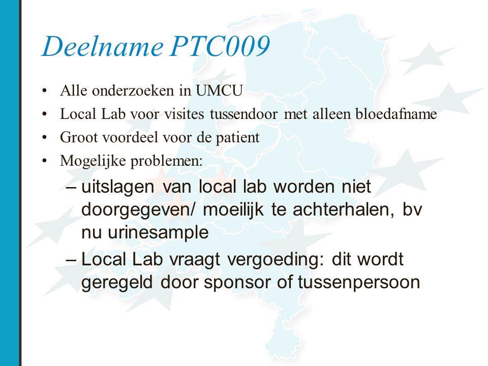 Deelname PTC009 Alle onderzoeken in UMCU. Local Lab voor visites tussendoor met alleen bloedafname.