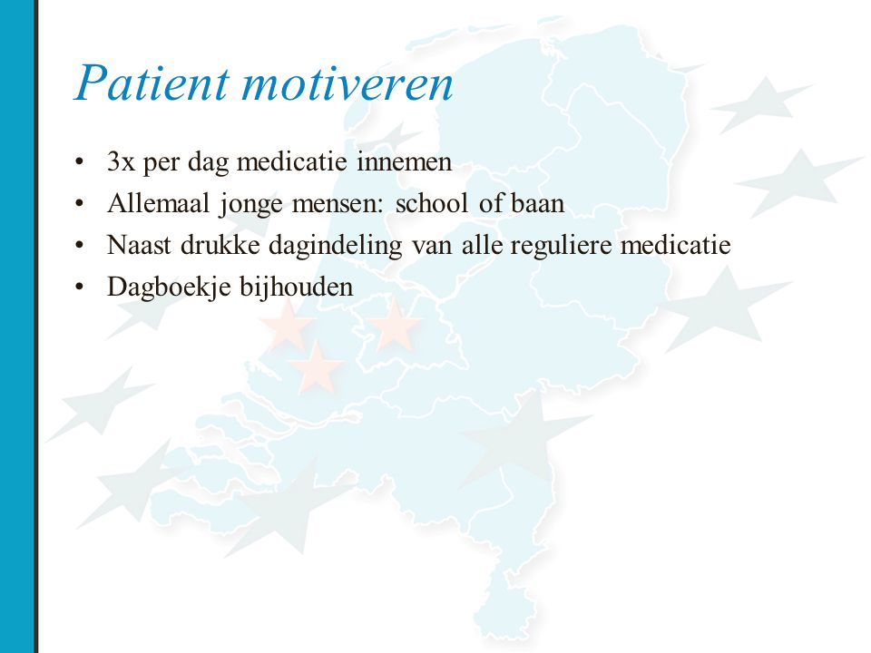 Patient motiveren 3x per dag medicatie innemen