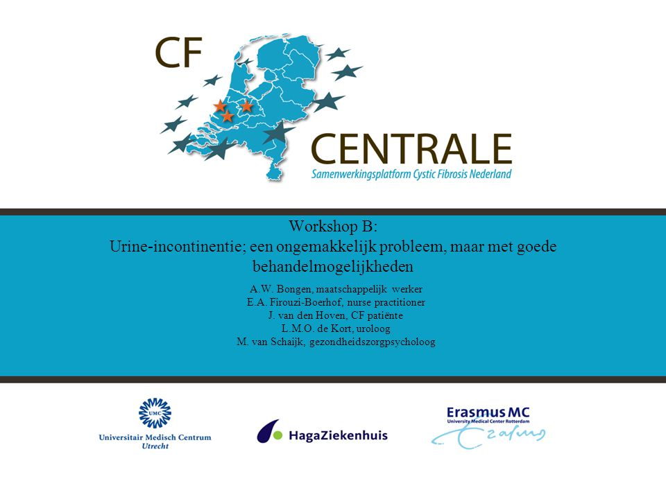 Workshop B: Urine-incontinentie; een ongemakkelijk probleem, maar met goede behandelmogelijkheden
