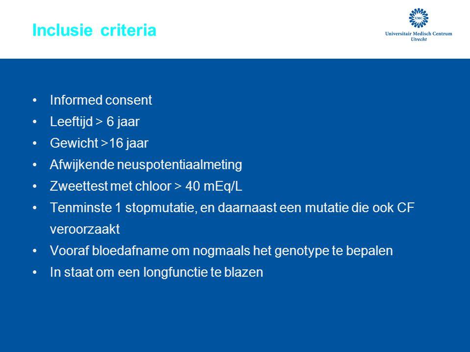 Inclusie criteria Informed consent Leeftijd > 6 jaar
