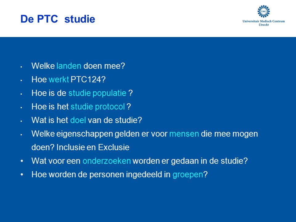 De PTC studie Welke landen doen mee Hoe werkt PTC124
