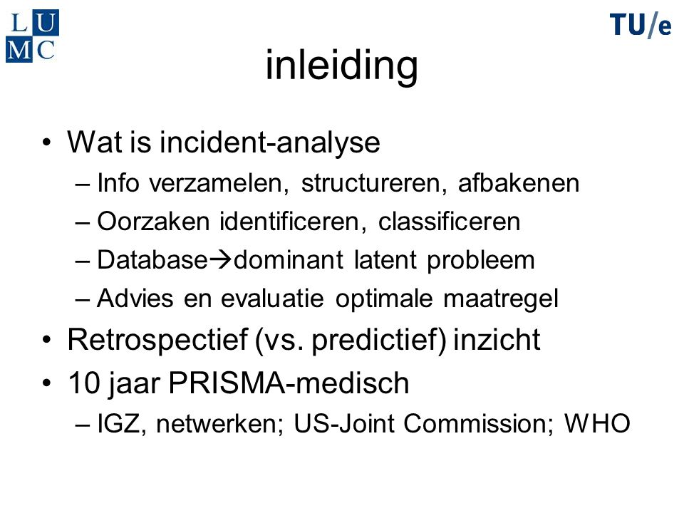 inleiding Wat is incident-analyse