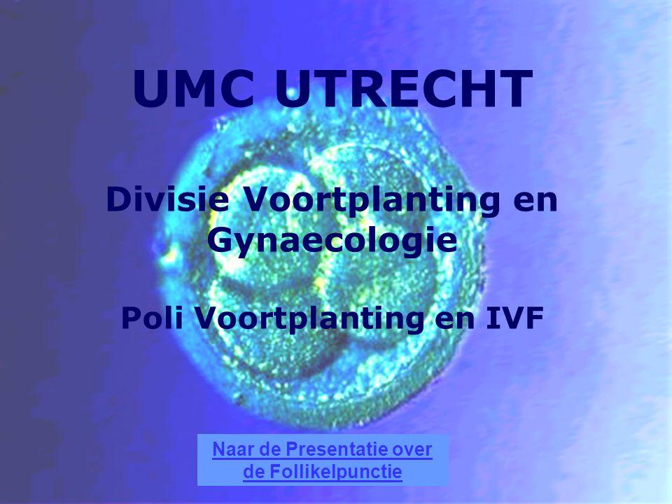 UMC UTRECHT Divisie Voortplanting en Gynaecologie