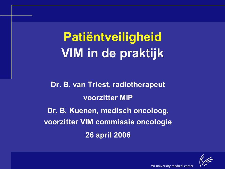 Patiëntveiligheid VIM in de praktijk