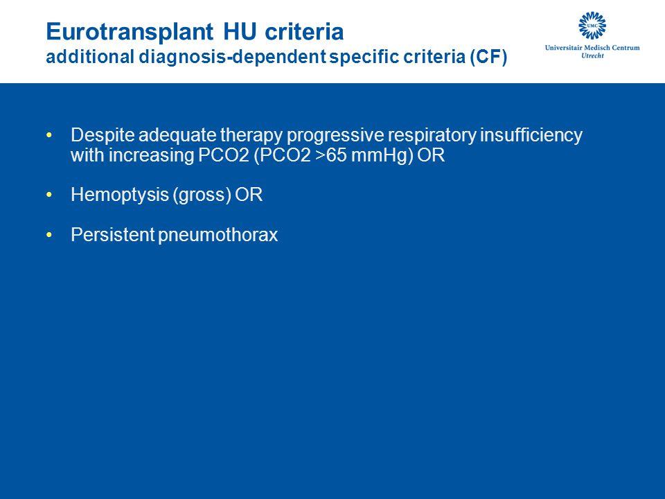 Eurotransplant HU criteria additional diagnosis-dependent specific criteria (CF)
