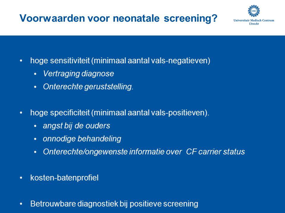 Voorwaarden voor neonatale screening