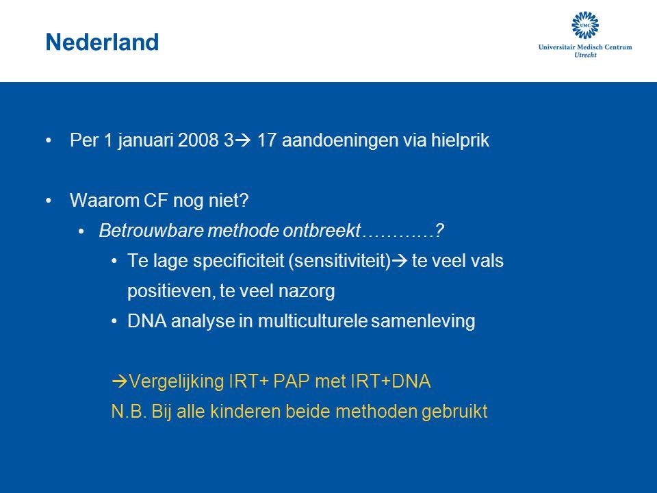 Nederland Per 1 januari 2008 3 17 aandoeningen via hielprik