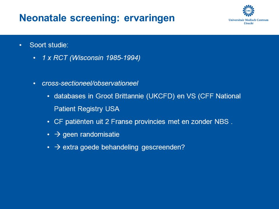 Neonatale screening: ervaringen