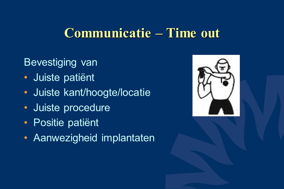 Communicatie – Time out
