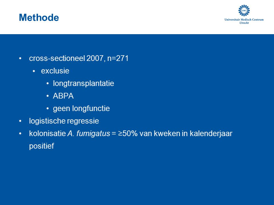 Methode cross-sectioneel 2007, n=271 exclusie longtransplantatie ABPA