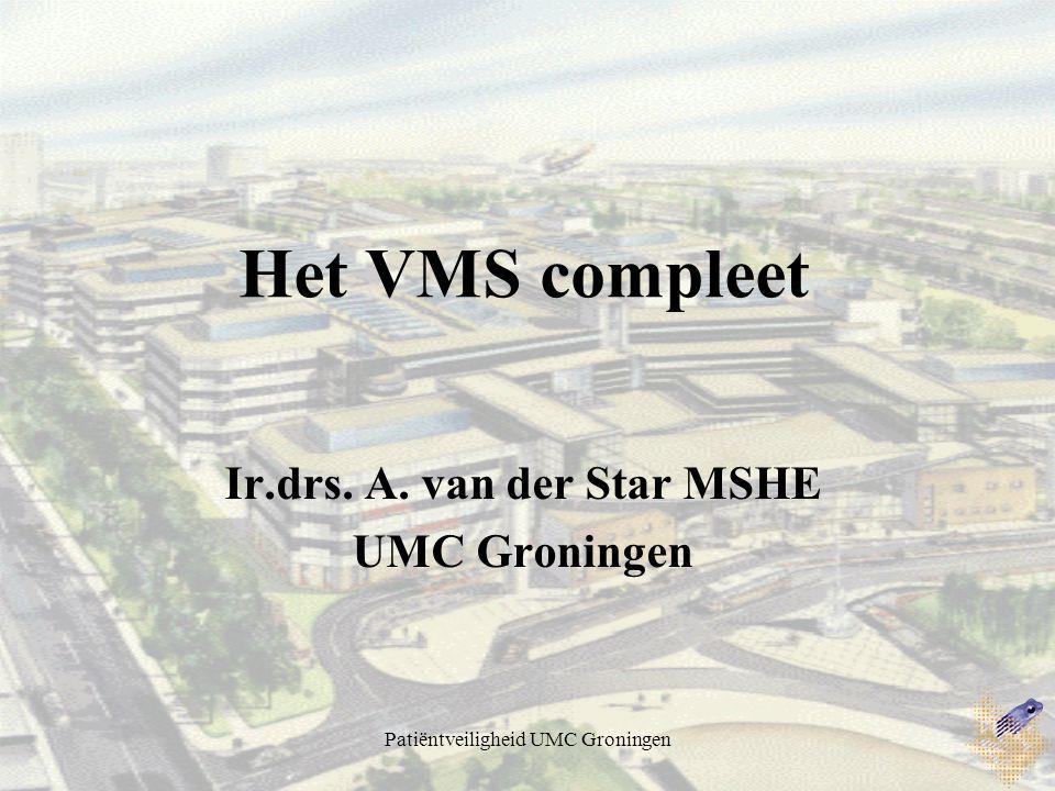 Ir.drs. A. van der Star MSHE UMC Groningen
