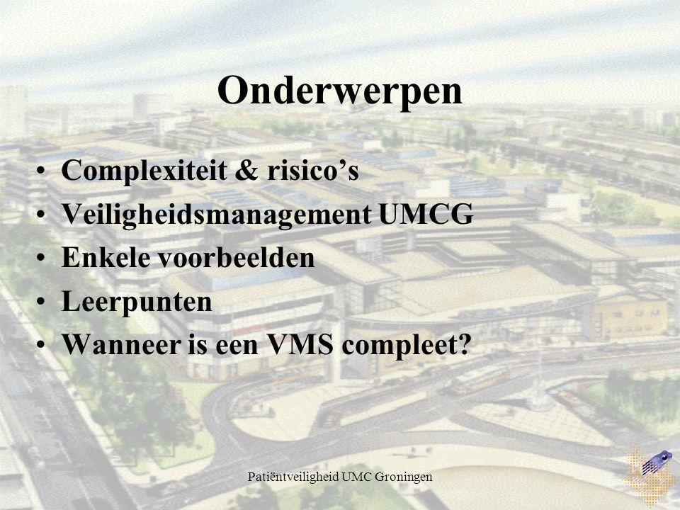 Patiëntveiligheid UMC Groningen