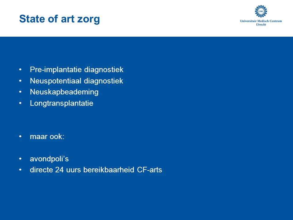 State of art zorg Pre-implantatie diagnostiek