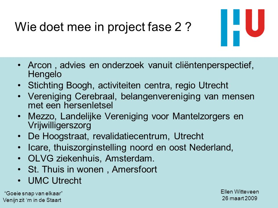 Wie doet mee in project fase 2