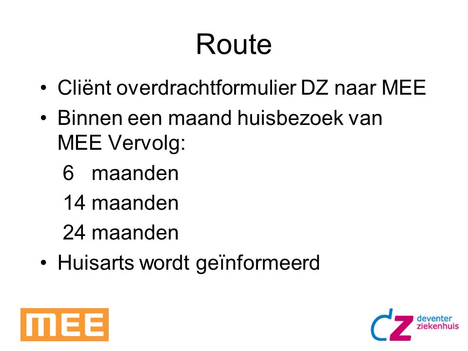 Route Cliënt overdrachtformulier DZ naar MEE