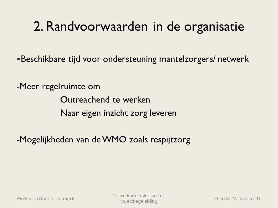 2. Randvoorwaarden in de organisatie