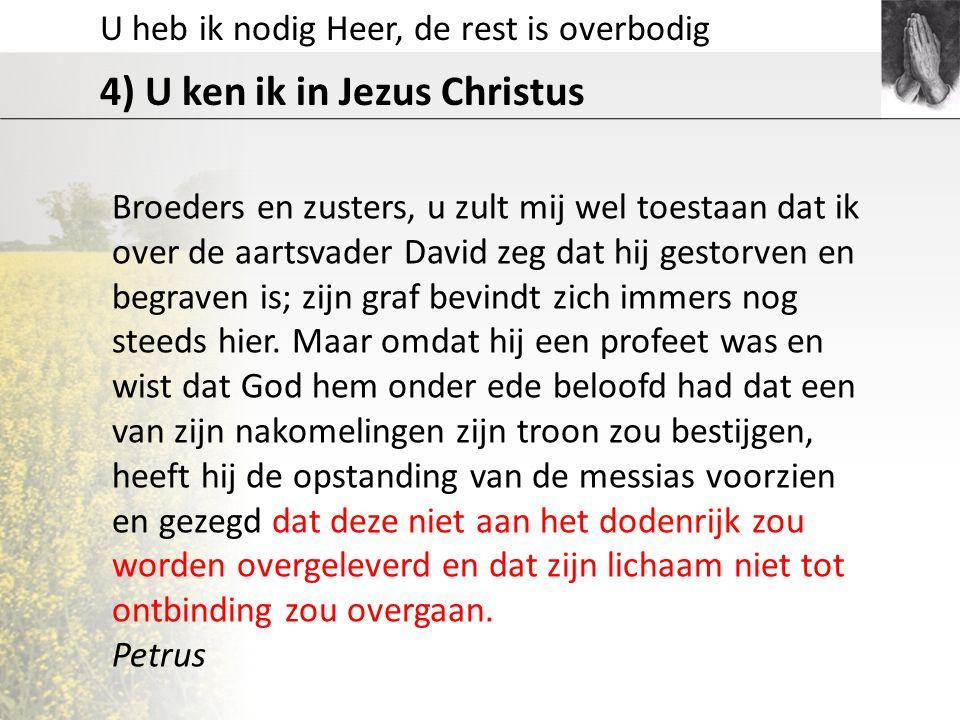 4) U ken ik in Jezus Christus