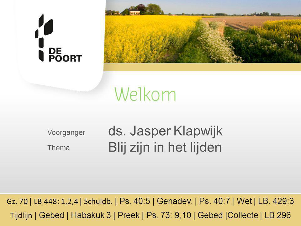 ds. Jasper Klapwijk Blij zijn in het lijden Voorganger Thema
