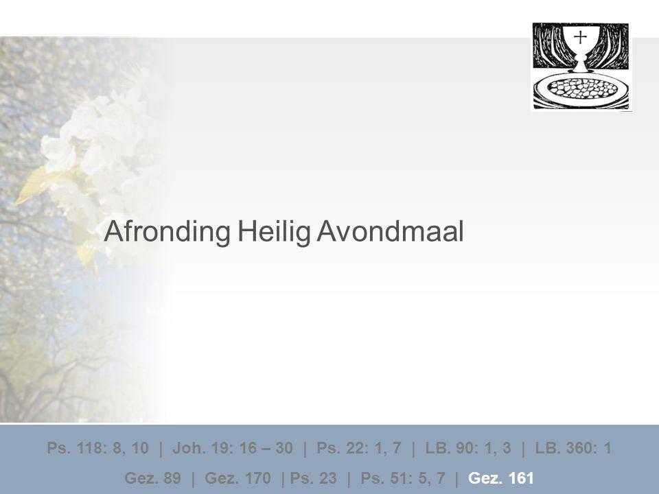 Afronding Heilig Avondmaal