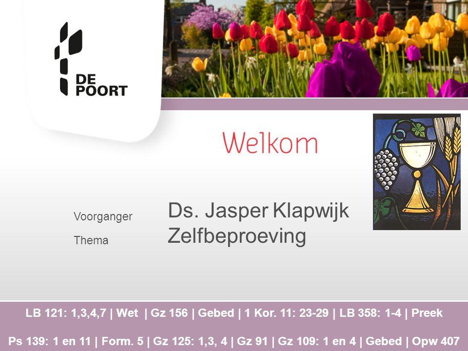 Ds. Jasper Klapwijk Zelfbeproeving Voorganger Thema