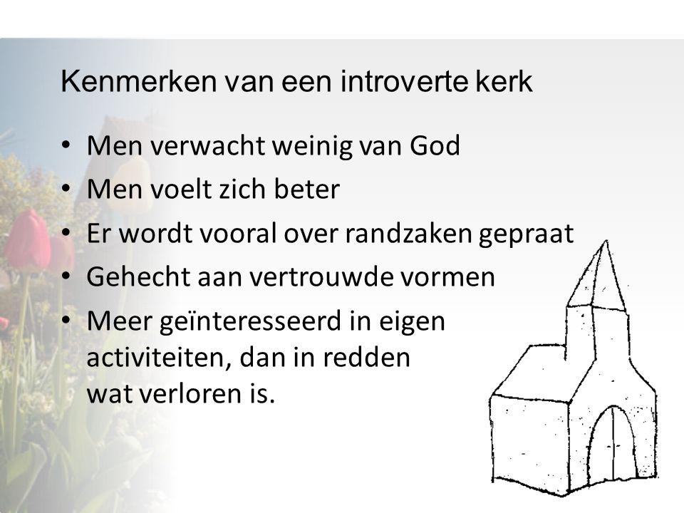 Kenmerken van een introverte kerk