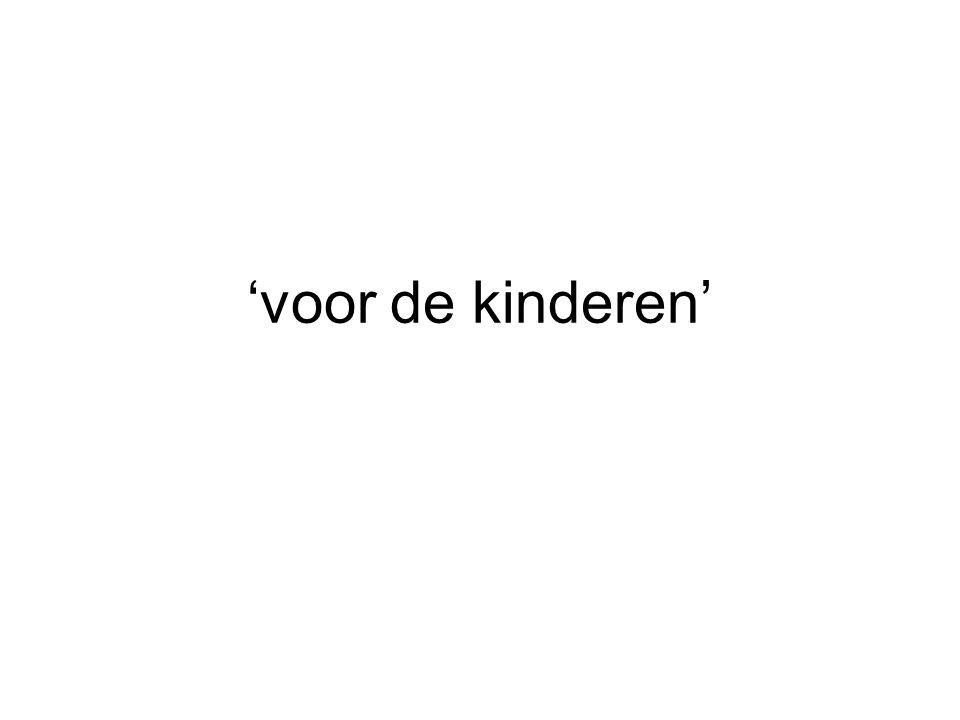 'voor de kinderen'