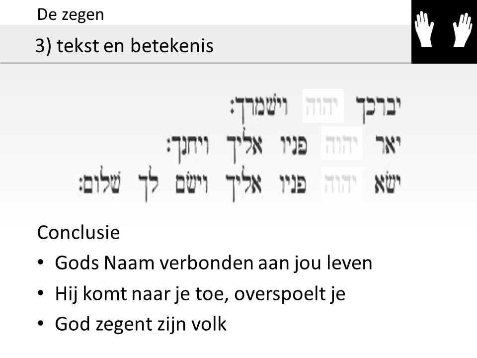 Gods Naam verbonden aan jou leven Hij komt naar je toe, overspoelt je