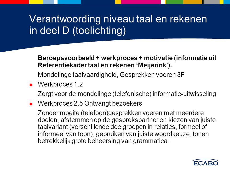 Verantwoording niveau taal en rekenen in deel D (toelichting)