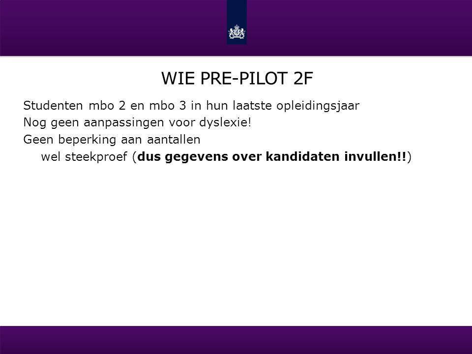 Wie pre-pilot 2F