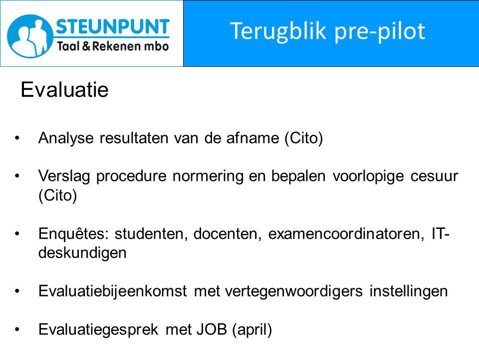Terugblik pre-pilot Evaluatie Analyse resultaten van de afname (Cito)