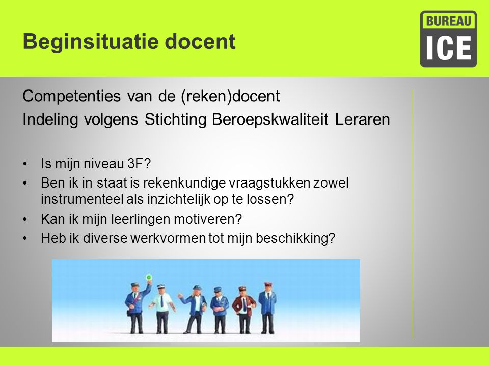 Beginsituatie docent Competenties van de (reken)docent